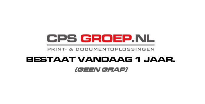 CPS GROEP BESTAAT 1 JAAR!